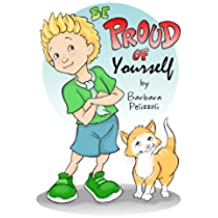Be Proud of Yourself (English Edition)