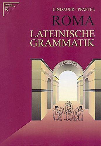 Roma: Lateinische Grammatik
