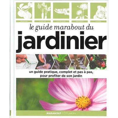 Le Guide Marabout Du Jardinier Pdf Download Free Montydwayne