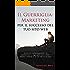 Il Guerriglia-Marketing per il successo del tuo sito web: Tecniche di marketing gratuite che contribuiranno a raggiungere nuovi clienti e visitatori rendendo il tuo sito web un successo.