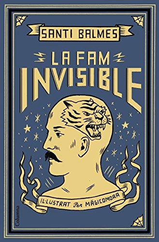 La Fam Invisible (Clàssica) por Santi Balmes Sanfeliu