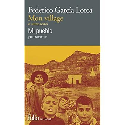 Mon village et autres textes/Mi pueblo y otros escritos