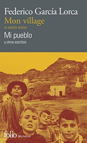 Mon village et autres textes/Mi pueblo y otros escritos (Folio bilingue)