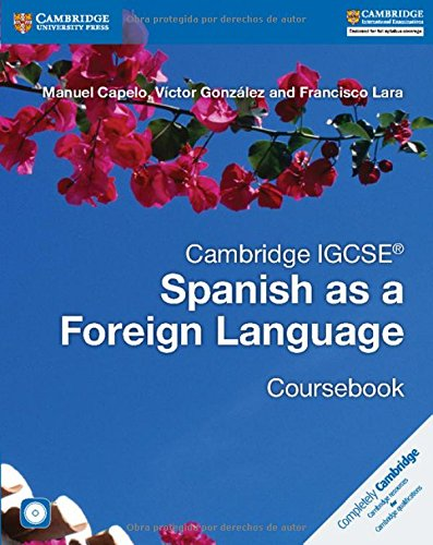 Cambridge IGCSE Spanish as a Foreign Language. Coursebook. Con CD-Audio (Cambridge International IGCSE)