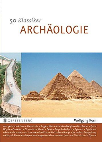Archäologie. 50 Klassiker