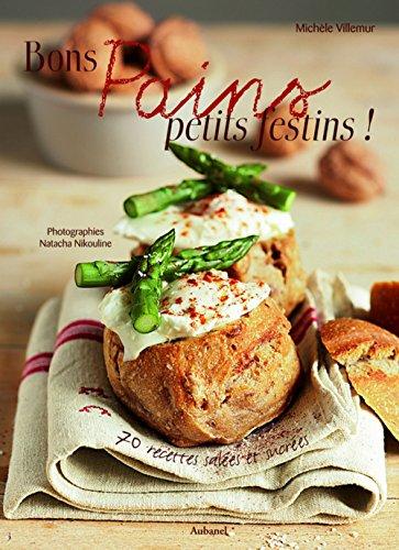 bons-pains-petits-festins-70-recettes-sales-et-sucres
