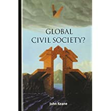 Global Civil Society? (Contemporary Political Theory) by John Keane (2003-04-17)