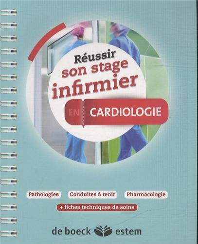 Russir son stage infirmier - Cardiologie