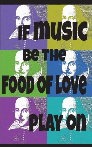 Pop Art Shakespeare Dot Grid Notebook: If Music Be The Food of Love, Play On, 150 pages 5