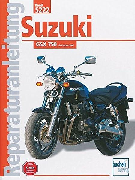 Suzuki Gsx 750 Reparaturanleitungen Knop Ralf Jung Thomas Bücher