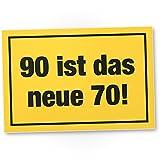DankeDir! 90 ist Das Neue 70- Kunststoff Schild, Geschenk 90. Geburtstag, Geschenkidee Geburtstagsgeschenk Neunzigsten, Geburtstagsdeko/Partydeko / Party Zubehör/Geburtstagskarte