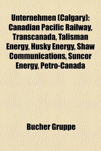 unternehmen-calgary-canadian-pacific-railway-transcanada-talisman-energy-husky-energy-shaw-communica