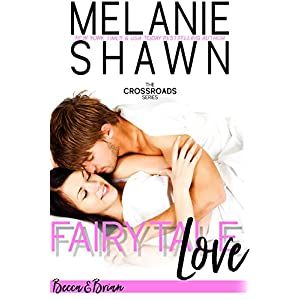 Fairytale Love – Becca & Brian (Crossroads, Book 8)