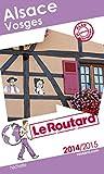 Guide du Routard Alsace, Vosges 2014/2015