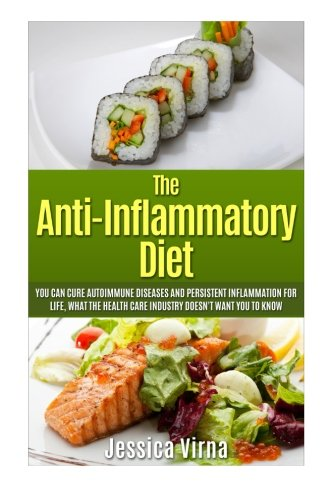 Omega Joint (Anti Inflammatory Diet: What the Healthcare Industry Doesn't Want You to Know! Cure Autoimmune Diseases and Persistent Inflammation for Life ... Arthritis, Heart Diseases, Joint Pain,))