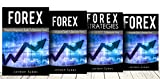 Forex Trading: 4 Manuscript: Fore Beginners, Forex Strategies, Forex Advanced, Forex Fundatmentals (Forex Trading, stock market, day trading, stocks)