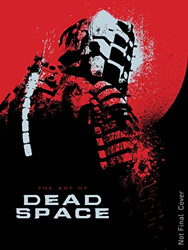 The Art of Dead Space por Martin Robinson
