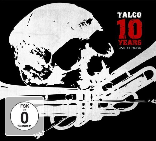 10 Years - Live In Iruna (+ DVD) by Talco (2014-07-18)