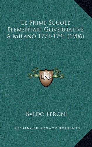 Le Prime Scuole Elementari Governative a Milano 1773-1796 (1906)