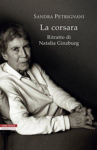 La corsara: Ritratto di Natalia Ginzburg