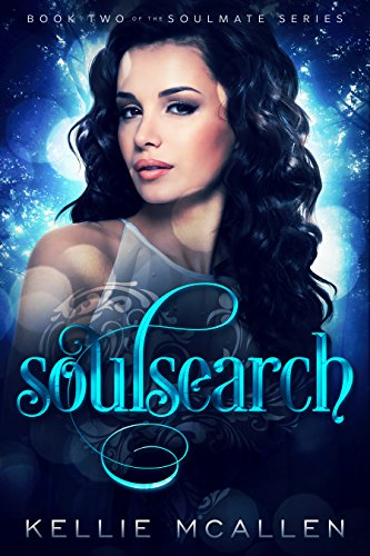 Soulsearch: Teen Paranormal Romance Series (The Soulmate Series: Teen Paranormal Romance Book 2) (English Edition)
