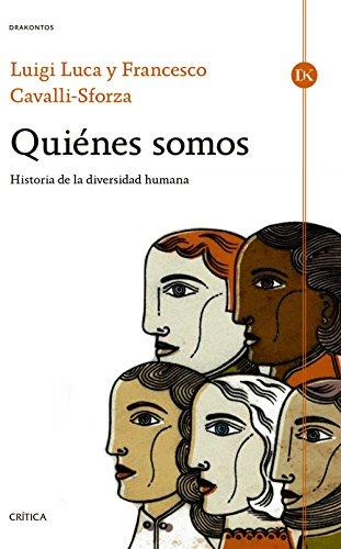 Quiénes somos: Historia de la diversidad humana (Drakontos) por Luca Cavalli-Sforza