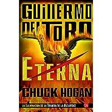 Eterna (Trilogía de la oscuridad 3) (Colección Narrativa)