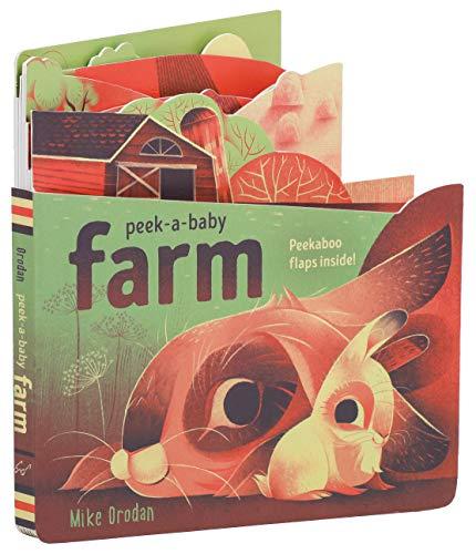 Peek-a-Baby: Farm: Peekaboo flaps inside!