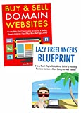 Work from Home Business Ideas: Flipping Domains & Reselling Freelance Services Online (Bundle) (English Edition)