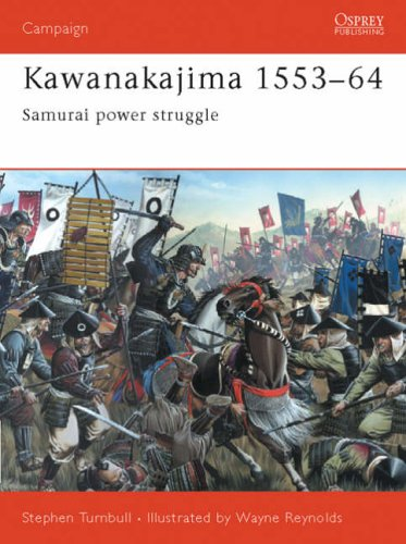 Kawanakajima 1553-64: Samurai power struggle (Campaign) por Stephen Turnbull