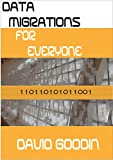Data Migrations for Everyone (English Edition)