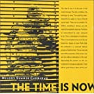 Time Is Now [Import allemand]