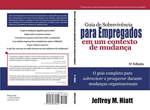 Guia de Sobrevivência para Empregados em um Contexto de Mudança  (Portuguese Edition)