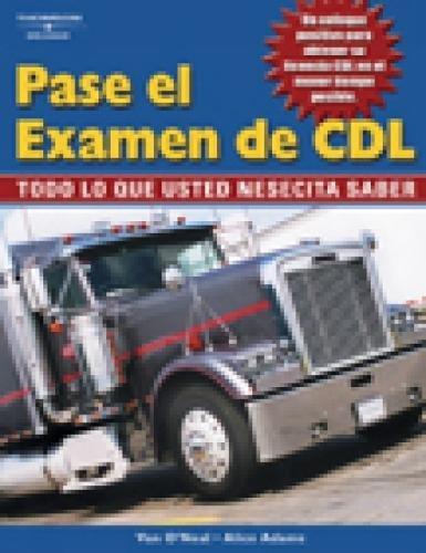 Pase el Examen de CDL: Spanish Edition