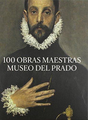 100 Obras Maestras. Museo Del Prado