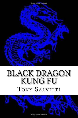 Black Dragon Kung Fu: Advanced Training (Dragon Kung Fu Training)