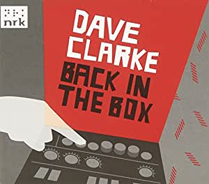 Back in the Box (Dave Clarke)