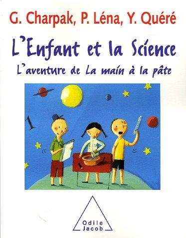 L'enfant et la Science : L'aventure de La main  la pte