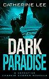 Dark Paradise by Catherine Lee