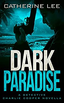 Dark Paradise (English Edition)