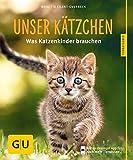 Unser Kätzchen - Was Katzenkinder brauchen (Buch)