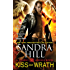 Kiss of Wrath: A Deadly Angels Book