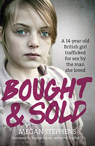 Bought and Sold por Megan Stephens