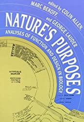 Nature's Purposes: Analyses of Function and Design in Biology (Bradford Books)