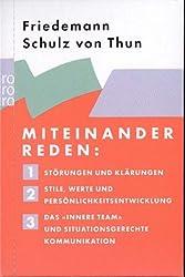 Miteinander reden 1-3: Störungen und Klärungen: Allgemeine Psychologie der Kommunikation / Stile, Werte und Persönlichkeitsentwicklung: Differentielle ... Team