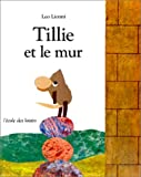 Tillie et le mur