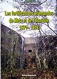 Les fortifications allemandes de Metz et de Thionville