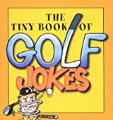 The Tiny Book of Golf Jokes
