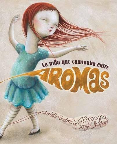 La niña que caminaba entre aromas (Luz) por Ariel Andres Almada
