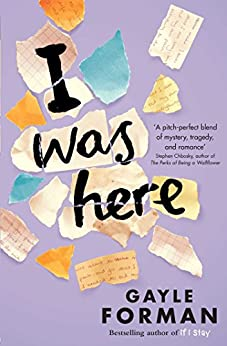 I Was Here by [Forman, Gayle]